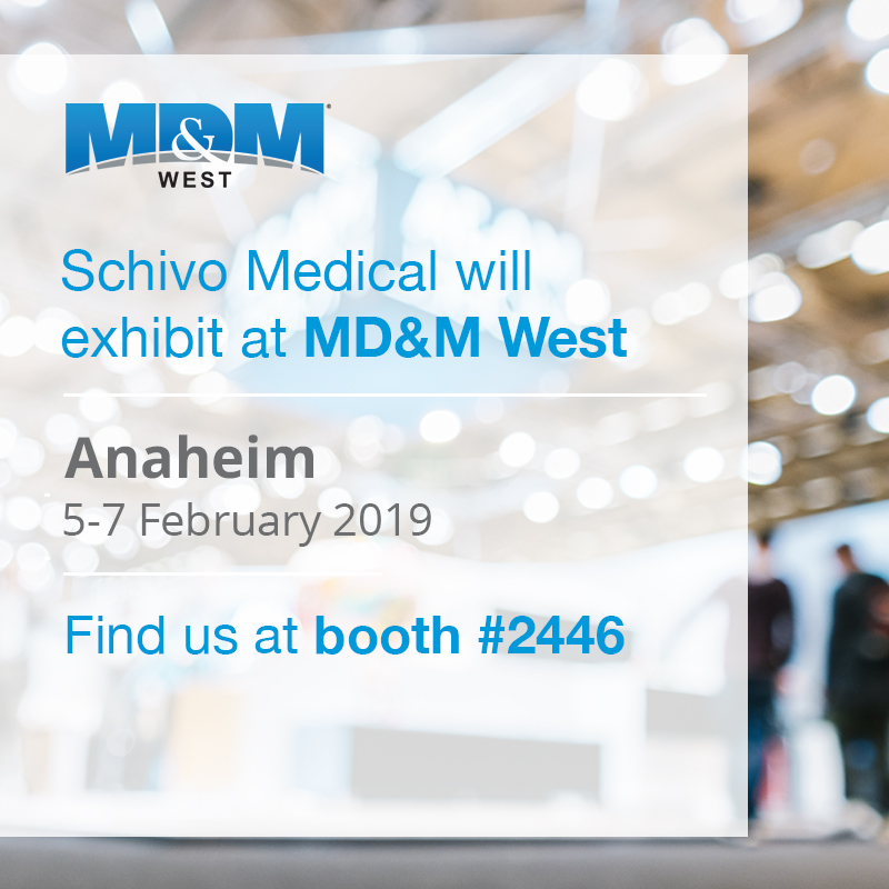 An image showing that Schivo medical will exhibit at MD&M west 2019